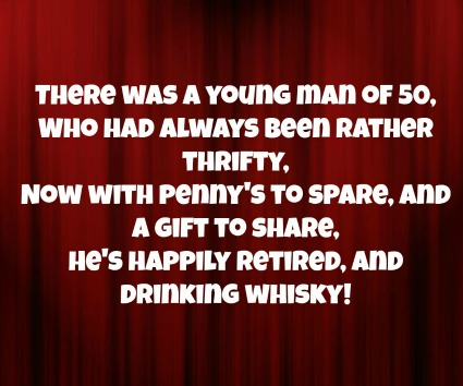 More Funny 50th Birthday Poems Retired And Drinking Whisky